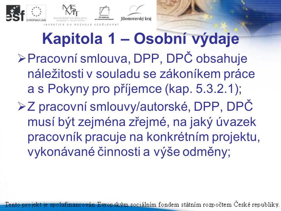 Kapitola 1 – Osobní výdaje  Výkaz práce obsahuje minimální náležitosti stanovené v PPP (kap.