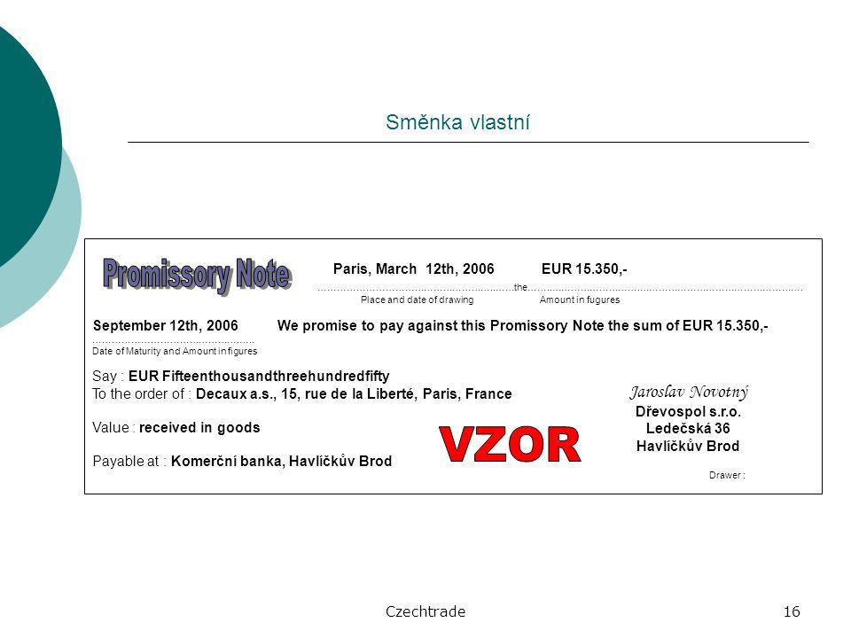 Czechtrade16 Paris, March 12th, 2006 EUR 15.350,- ………………………………………………..……the……..……………………….…………………………………………….