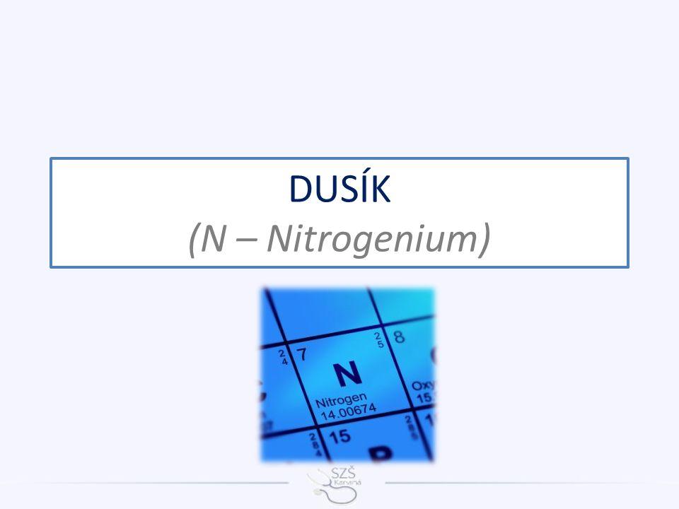 DUSÍK (N – Nitrogenium)