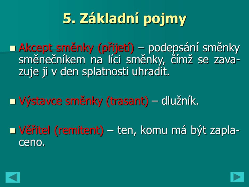 4.Jaký je rozdíl mezi rimesou a tratou. 5. Co je to eskont směnky.
