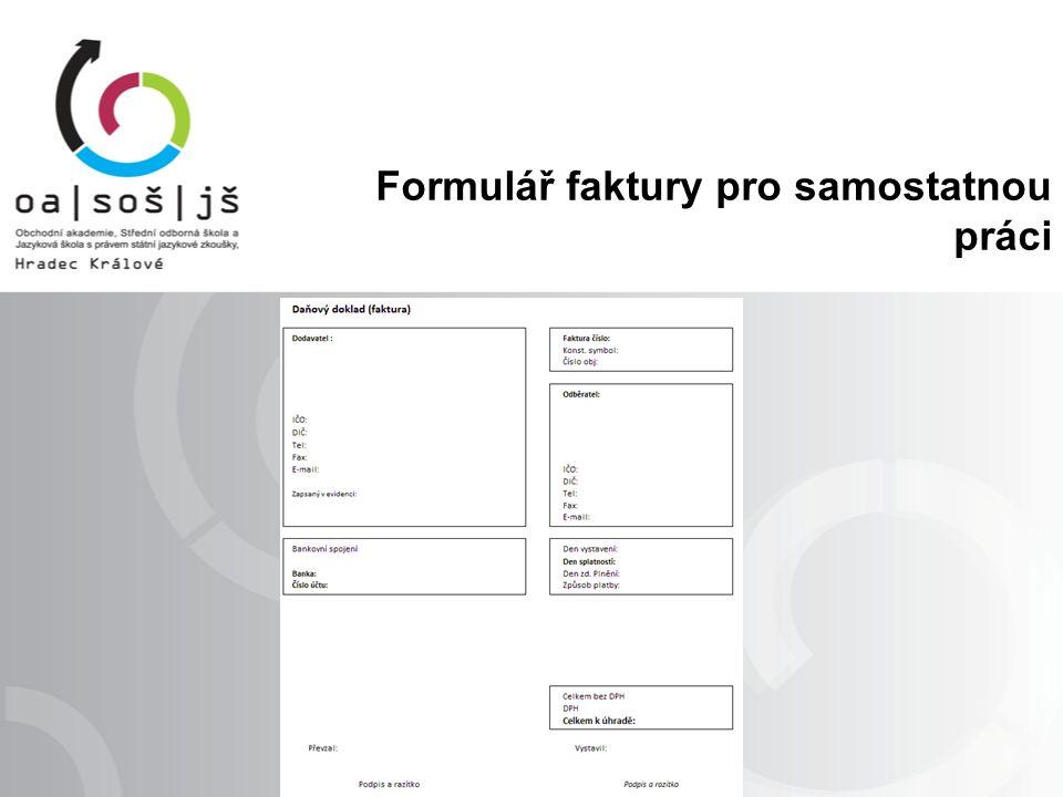 Formulář faktury pro samostatnou práci