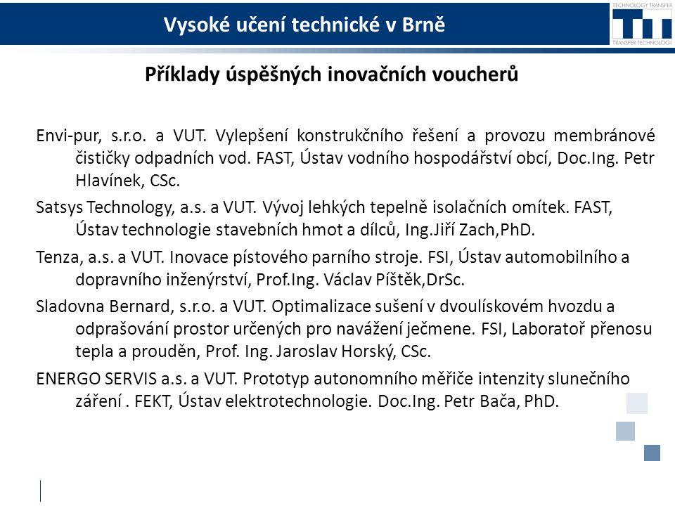Vysoké učení technické v Brně Příklady úspěšných inovačních voucherů Envi-pur, s.r.o.