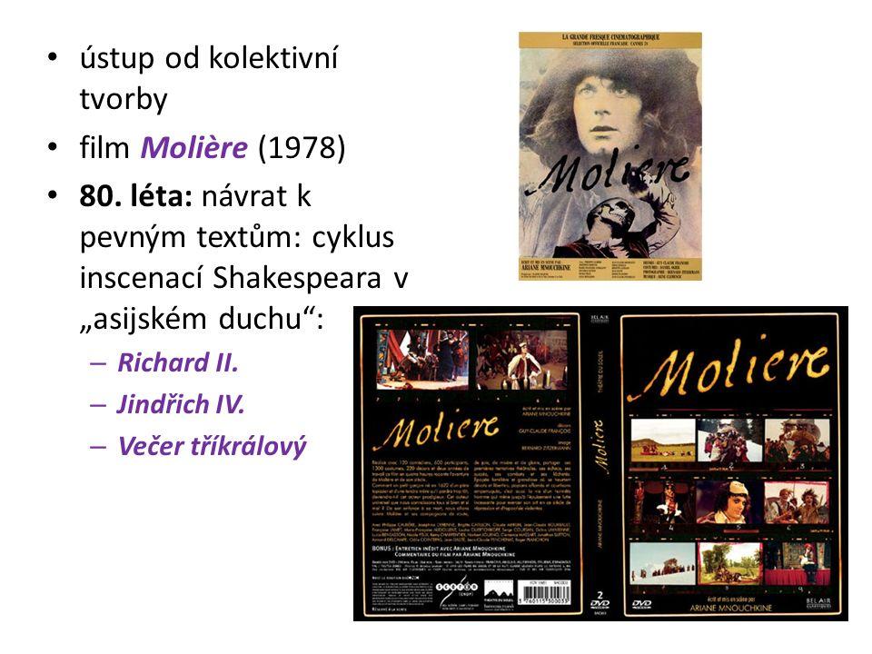 ústup od kolektivní tvorby film Molière (1978) 80.