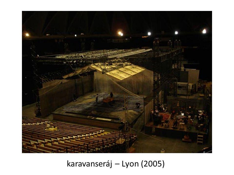 karavanseráj – Lyon (2005)
