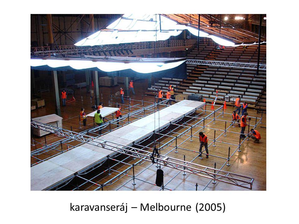karavanseráj – Melbourne (2005)