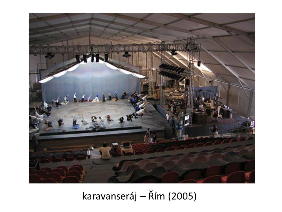 karavanseráj – Řím (2005)