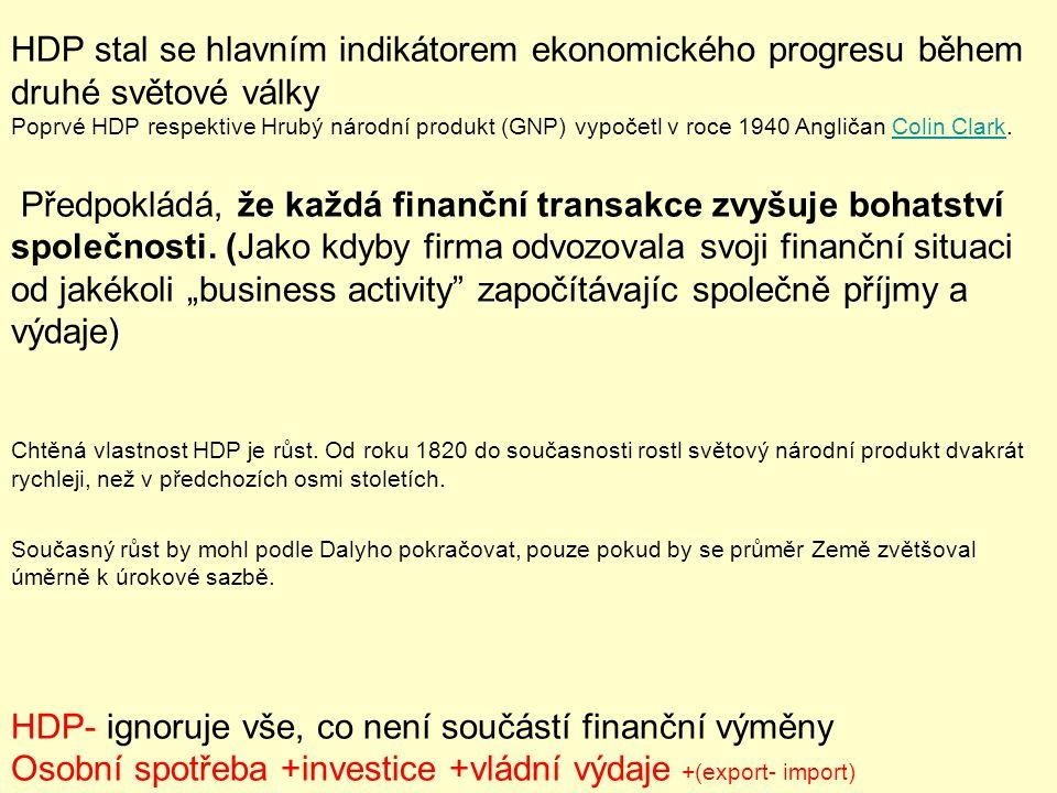 Upravený výpočet: NNP ´= HDP– Dm-Dn-R-A-N Dm- snížení člověkem vytvořeného kapitálu Dn- snížení přírodního kapitálu N- rychlost čerpání zdrojů A- náklady na předcházení škod R-náklady na kompenzaci škod Škody na ŽP i náklady spojené s jejich kompenzací dík způsobu výpočtu zvyšují HDP HDP = C + I +G +X UPRAVENÝ VÝPOČET HDP