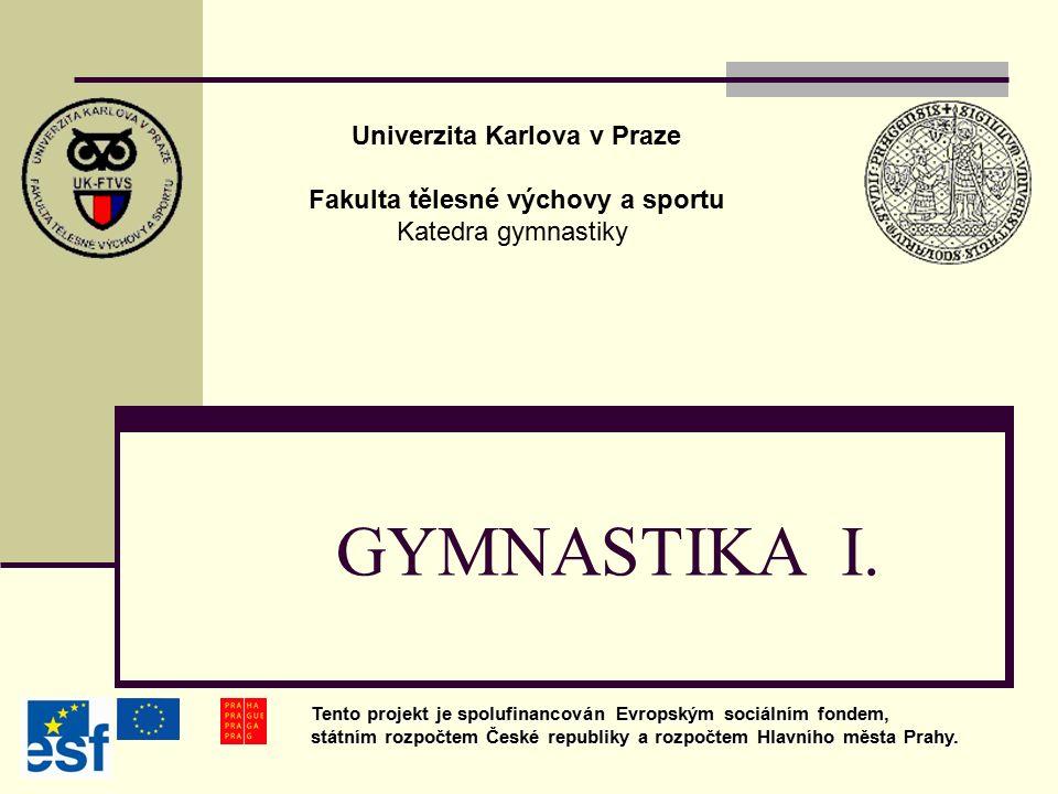 Tématický plán 3. a 4. lekce Všeobecná gymnastika Hudebně pohybová výchova Manipulační dovednosti