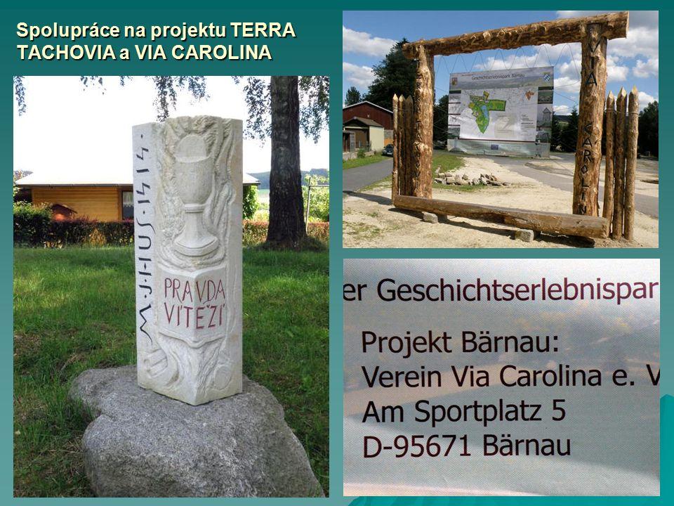 Spolupráce na projektu TERRA TACHOVIA a VIA CAROLINA