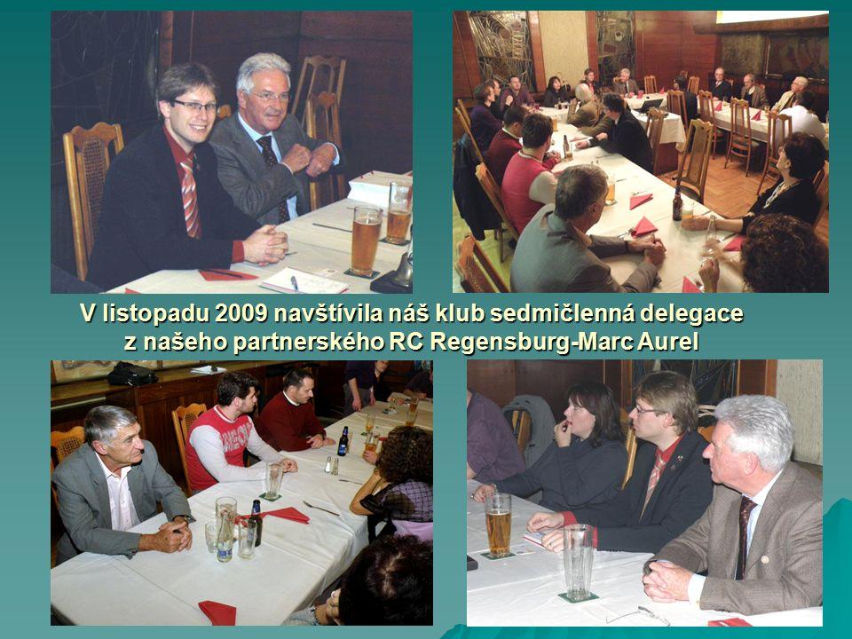 V listopadu 2009 navštívila náš klub sedmičlenná delegace z našeho partnerského RC Regensburg-Marc Aurel