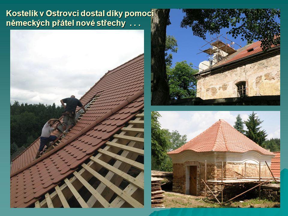 Kostelík v Ostrovci dostal díky pomoci německých přátel nové střechy...
