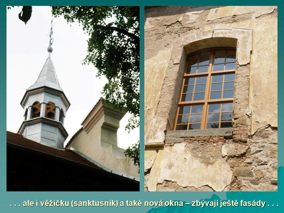 ... ale i věžičku (sanktusník) a také nová okna – zbývají ještě fasády...