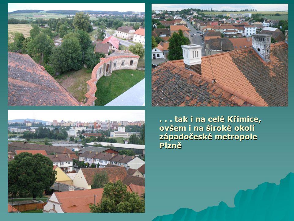 ... tak i na celé Křimice, ovšem i na široké okolí západočeské metropole Plzně