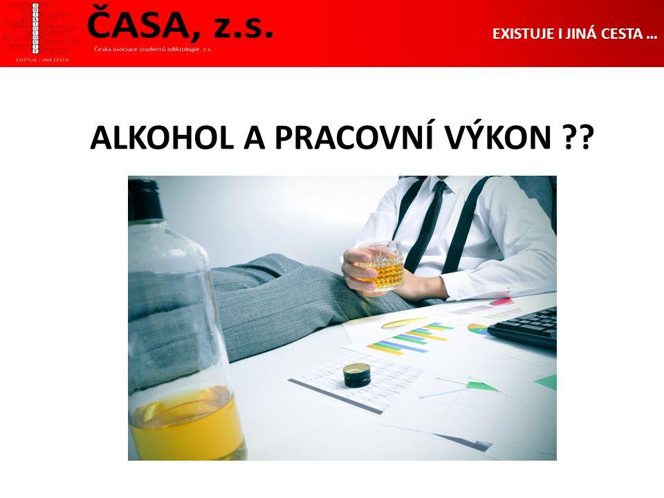 ALKOHOL A PRACOVNÍ VÝKON EXISTUJE I JINÁ CESTA …