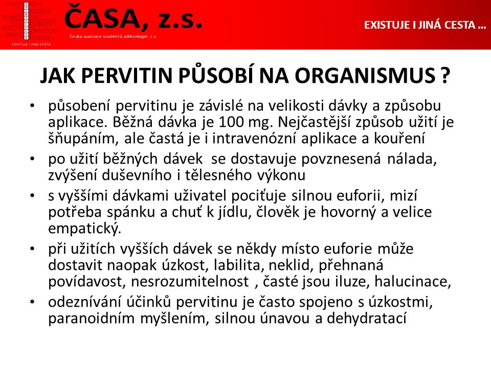 JAK PERVITIN PŮSOBÍ NA ORGANISMUS .