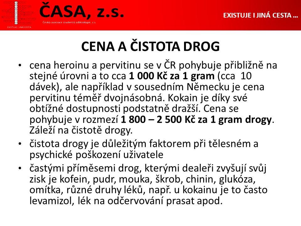 CENA A ČISTOTA DROG cena heroinu a pervitinu se v ČR pohybuje přibližně na stejné úrovni a to cca 1 000 Kč za 1 gram (cca 10 dávek), ale například v sousedním Německu je cena pervitinu téměř dvojnásobná.