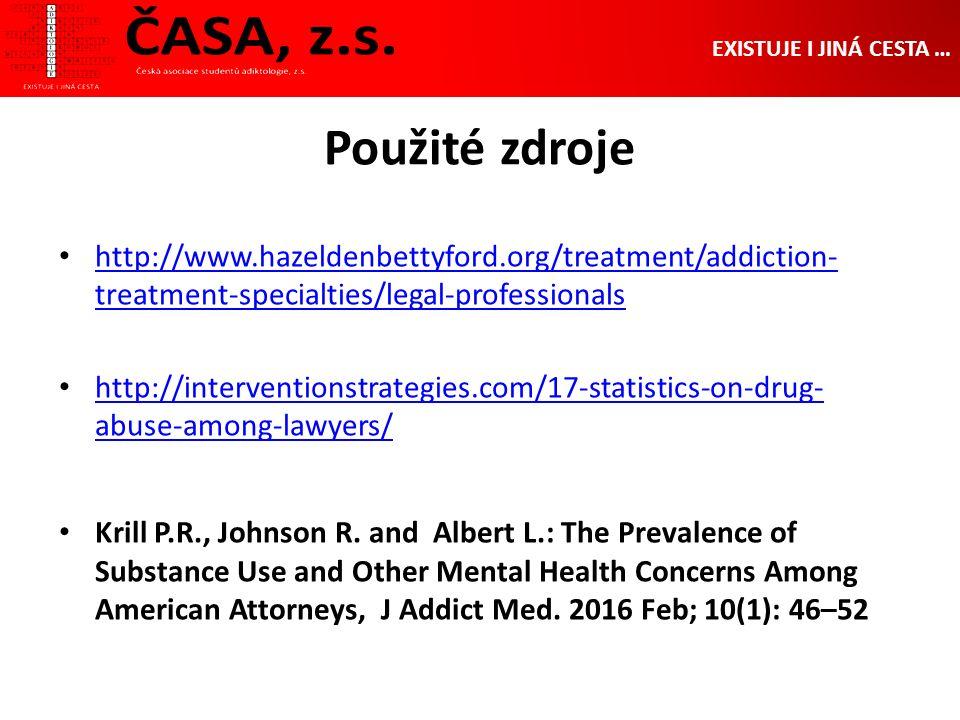 Použité zdroje http://www.hazeldenbettyford.org/treatment/addiction- treatment-specialties/legal-professionals http://www.hazeldenbettyford.org/treatm