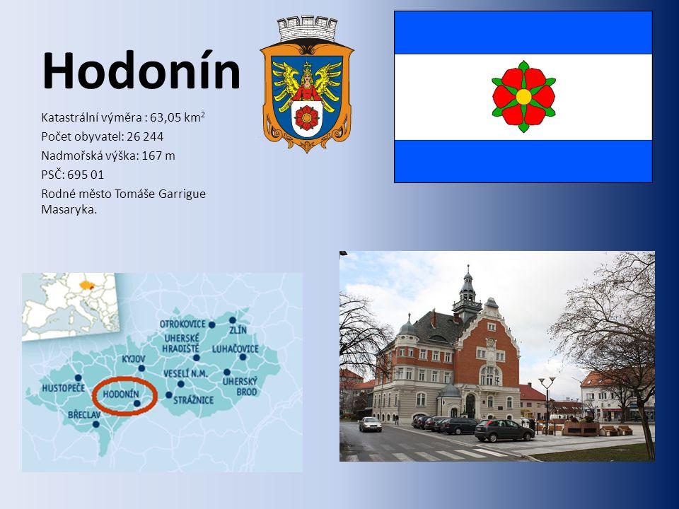 Hodonín Katastrální výměra : 63,05 km 2 Počet obyvatel: 26 244 Nadmořská výška: 167 m PSČ: 695 01 Rodné město Tomáše Garrigue Masaryka.