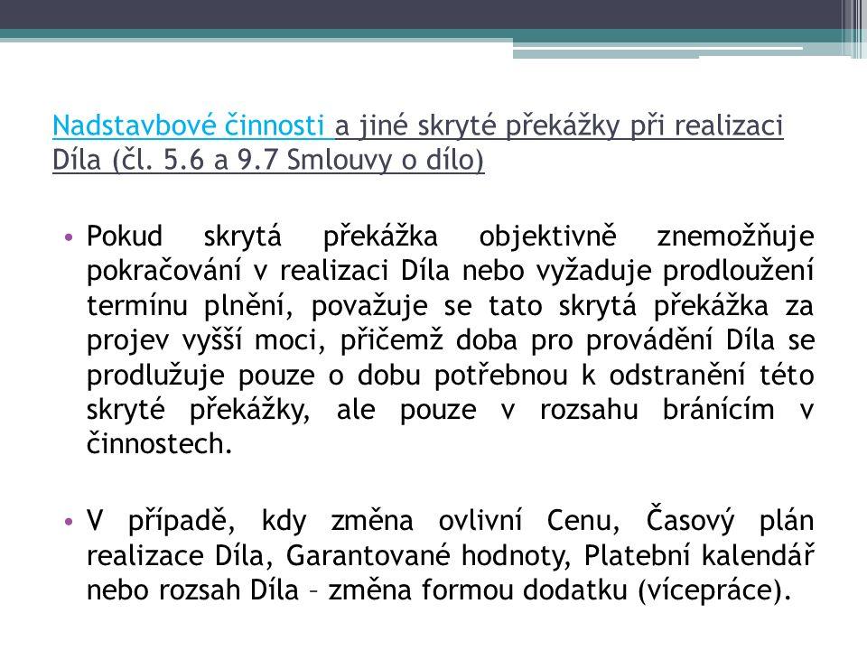 Nadstavbové činnosti a jiné skryté překážky při realizaci Díla (čl.