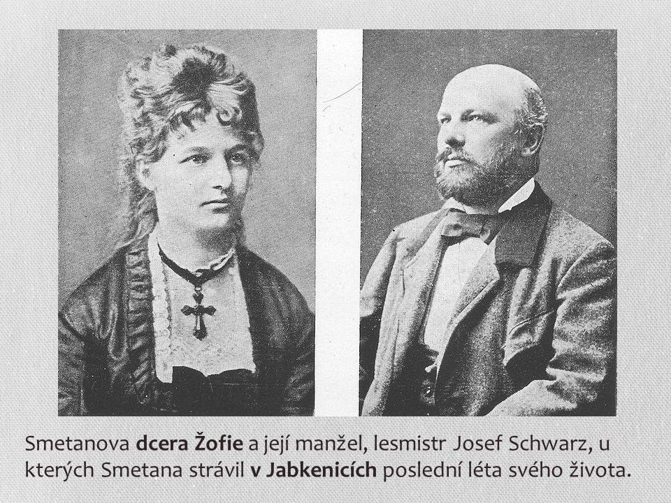Smetanova dcera Žofie a její manžel, lesmistr Josef Schwarz, u kterých Smetana strávil v Jabkenicích poslední léta svého života.