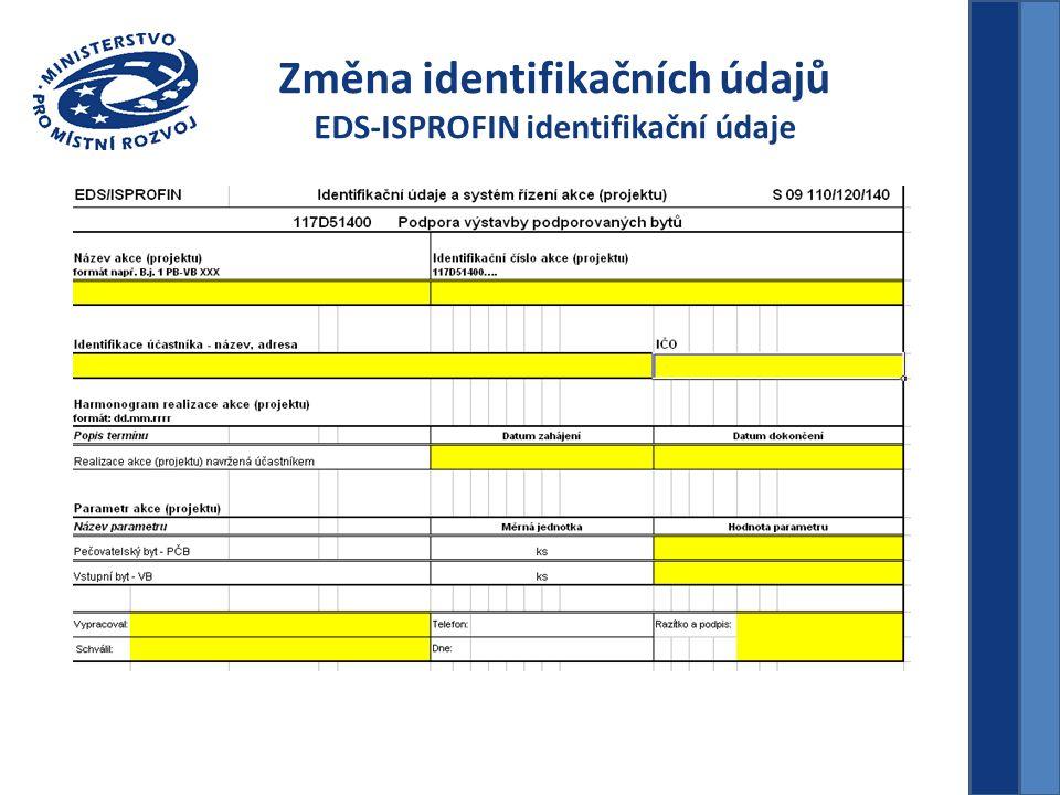 Změna identifikačních údajů EDS-ISPROFIN identifikační údaje