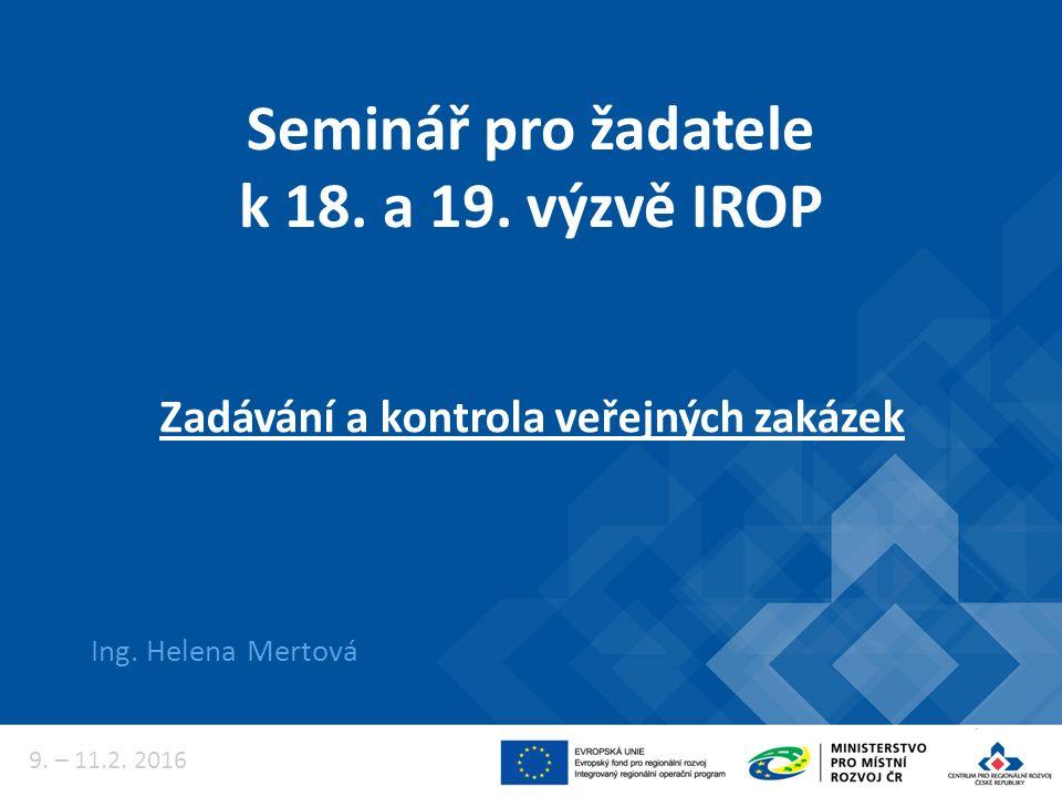 Seminář pro žadatele k 18. a 19. výzvě IROP Ing.