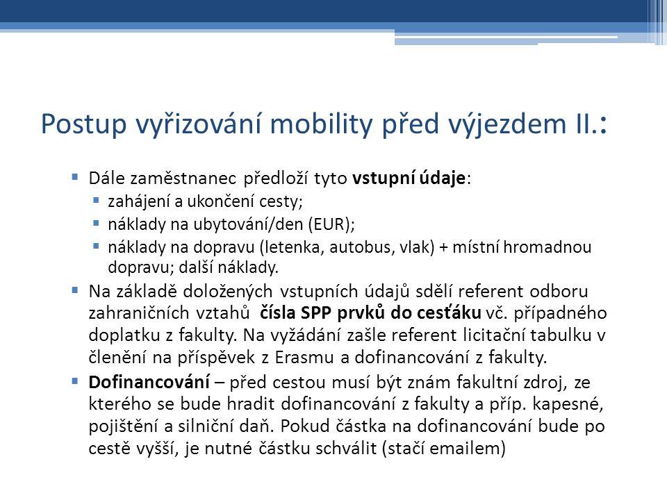 Postup vyřizování mobility před výjezdem II.