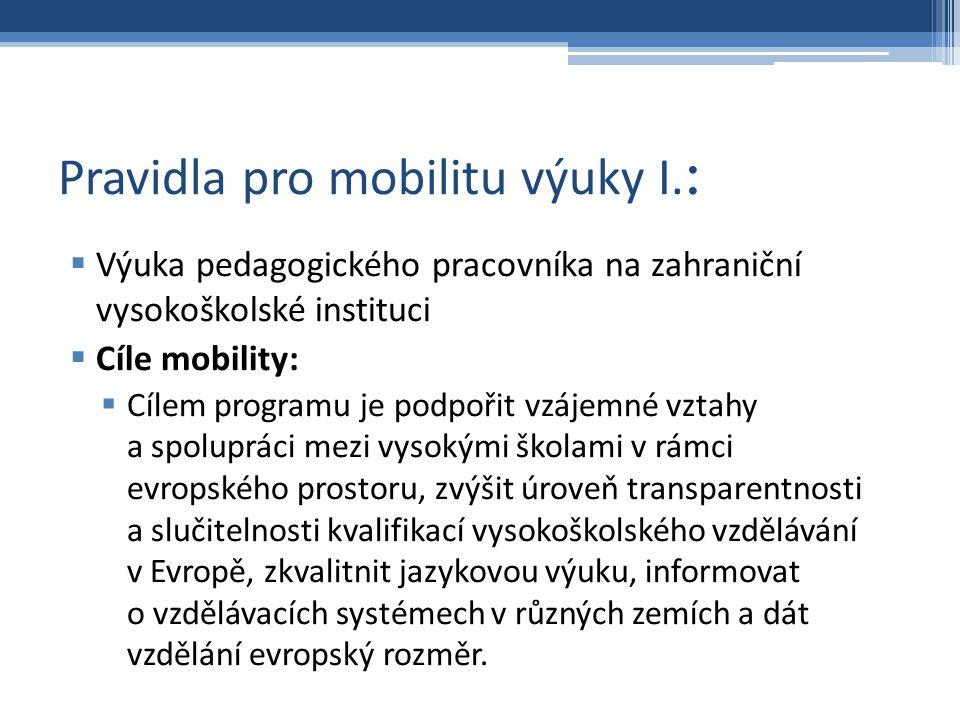 Pravidla pro mobilitu výuky I.