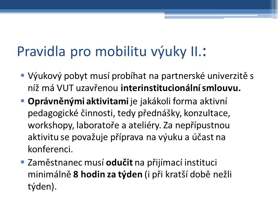 Pravidla pro mobilitu výuky II.