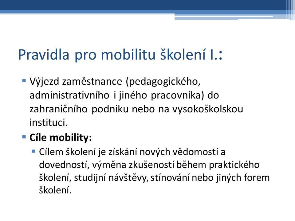 Pravidla pro mobilitu školení I.