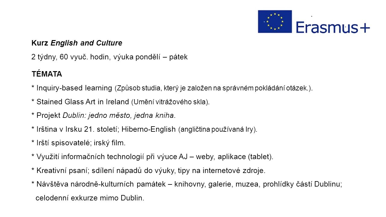 Kurz English and Culture 2 týdny, 60 vyuč.