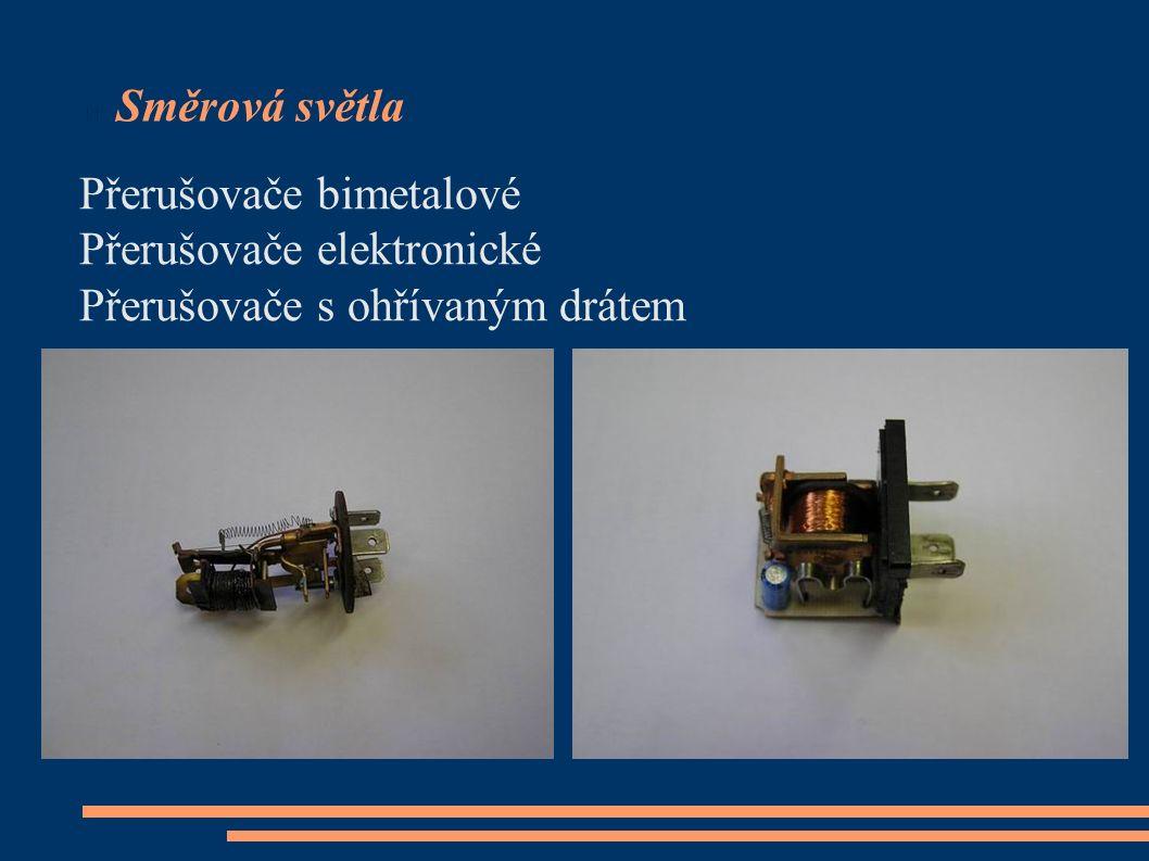 Směrová světla Přerušovače bimetalové Přerušovače elektronické Přerušovače s ohřívaným drátem
