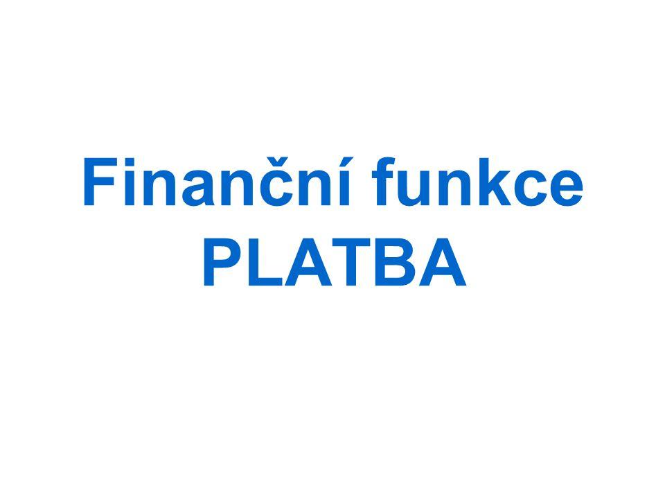 Finanční funkce PLATBA