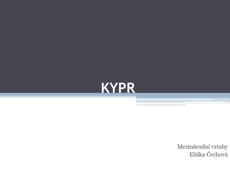 KYPR Mezinárodní vztahy Eliška Čechová