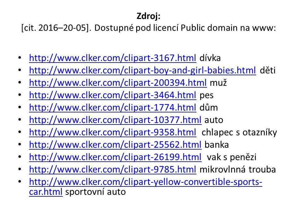 Zdroj: [cit. 2016–20-05]. Dostupné pod licencí Public domain na www: http://www.clker.com/clipart-3167.html dívka http://www.clker.com/clipart-3167.ht
