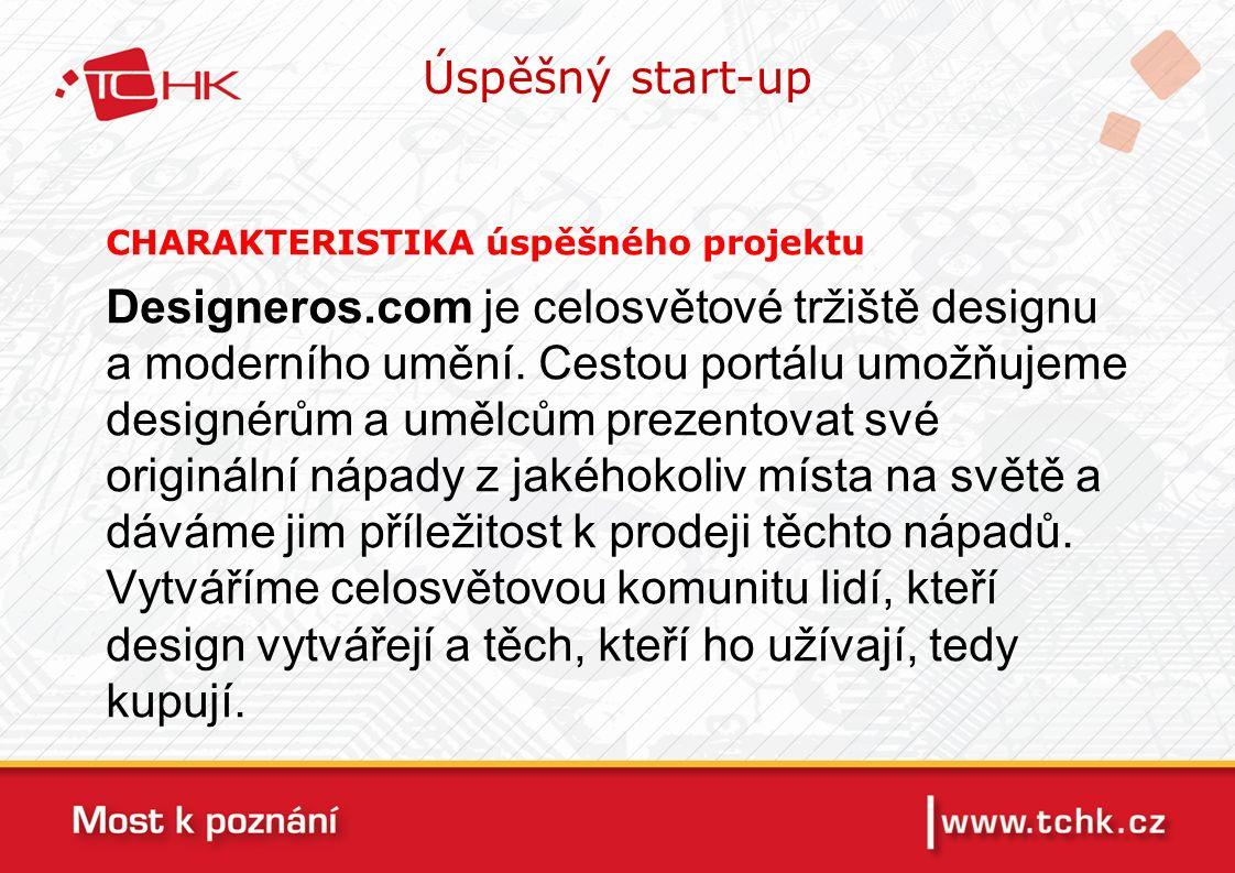 CHARAKTERISTIKA úspěšného projektu Designeros.com je celosvětové tržiště designu a moderního umění.