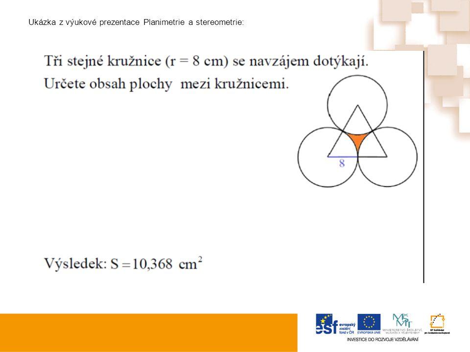 Ukázka z výukové prezentace Planimetrie a stereometrie: