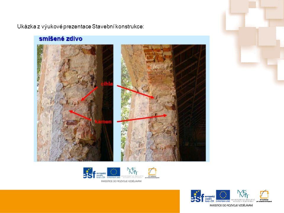 Ukázka z výukové prezentace Stavební konstrukce: