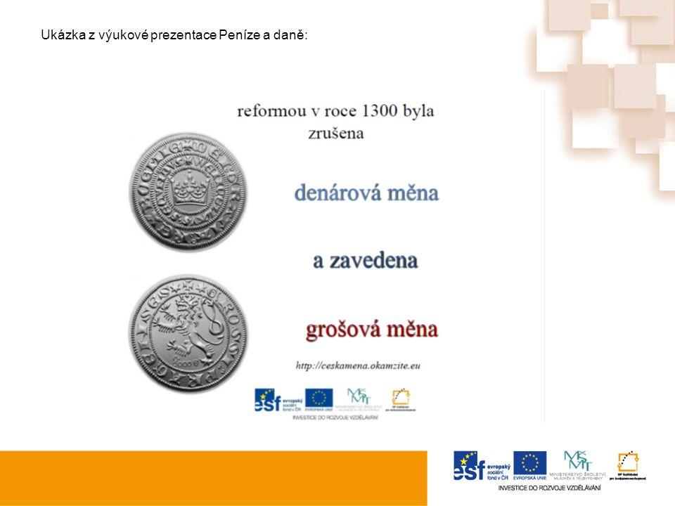 Ukázka z výukové prezentace Peníze a daně:
