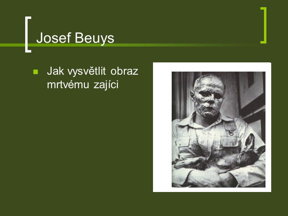 Josef Beuys Jak vysvětlit obraz mrtvému zajíci