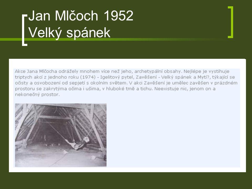 Jan Mlčoch 1952 Velký spánek