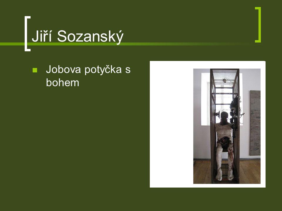 Jiří Sozanský Jobova potyčka s bohem