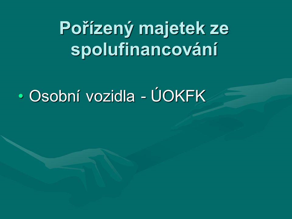 Pořízený majetek ze spolufinancování Osobní vozidla - ÚOKFKOsobní vozidla - ÚOKFK