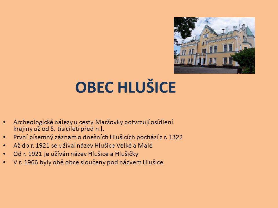 OBEC HLUŠICE Archeologické nálezy u cesty Maršovky potvrzují osídlení krajiny už od 5.