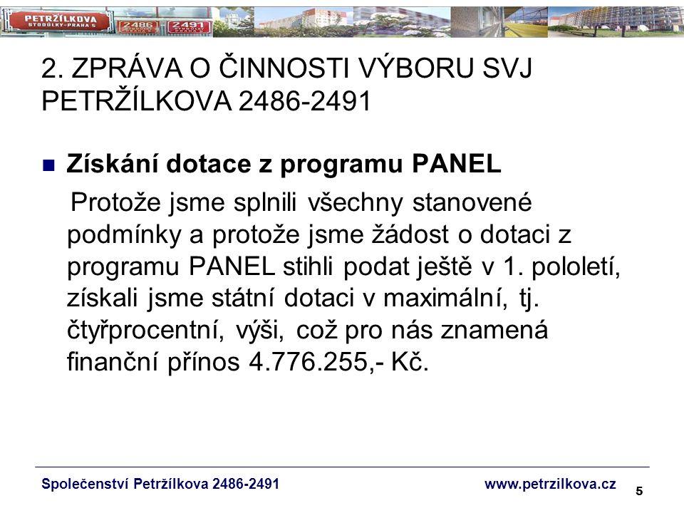 76 NÁVRH USNESENÍ  Společenství Petržílkova 2486-2491 bere na vědomí zajišťování drobné údržby a provádění dalších prací formou dohod o provedení práce.
