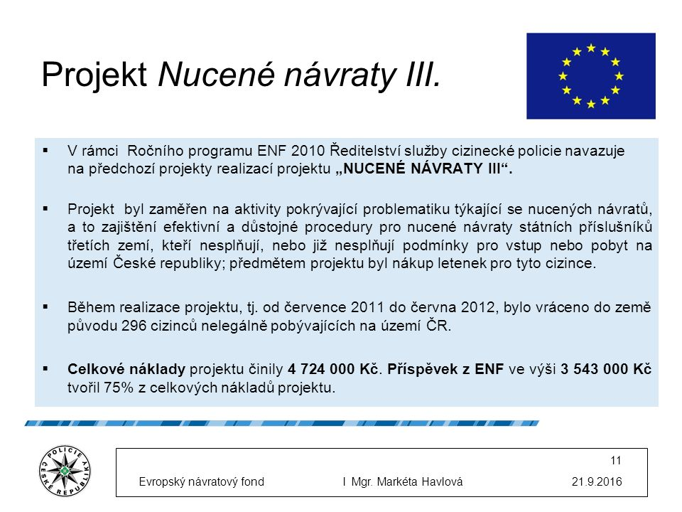Projekt Nucené návraty III.