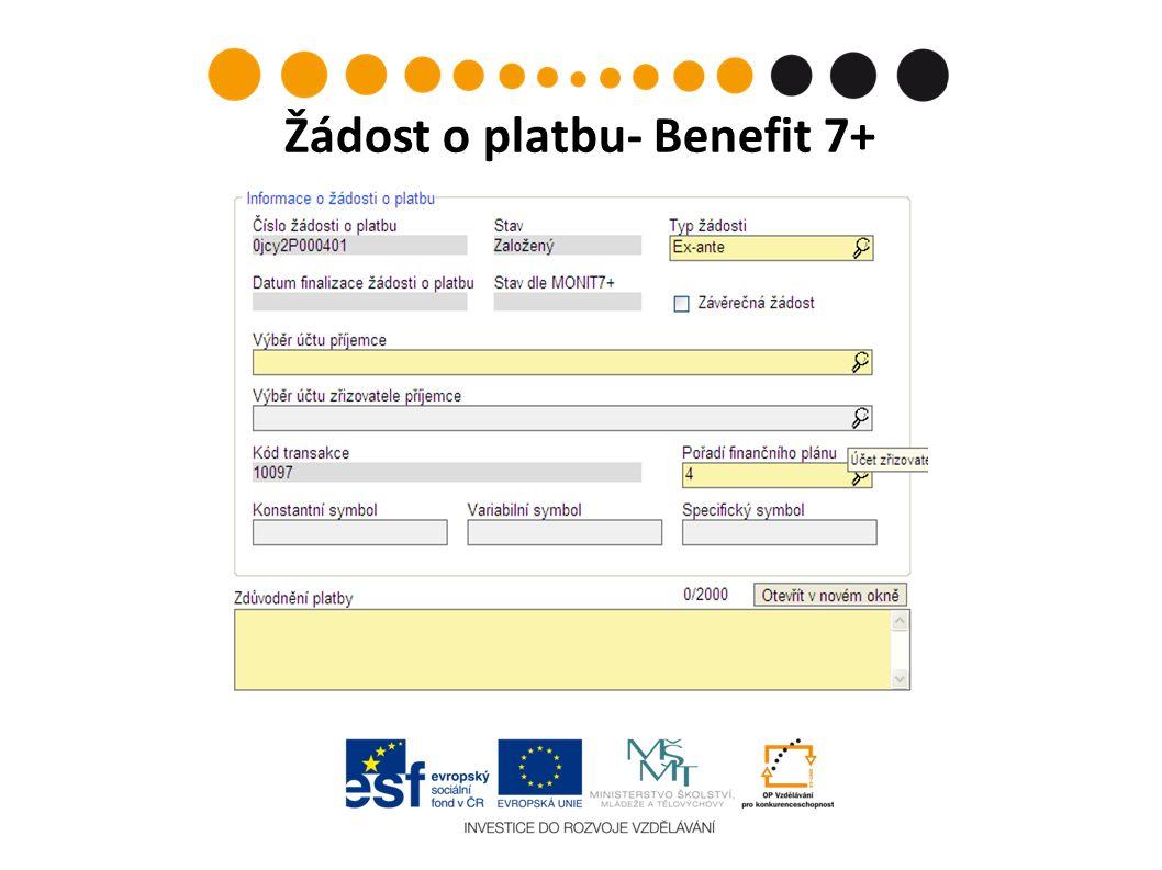 Žádost o platbu- Benefit 7+