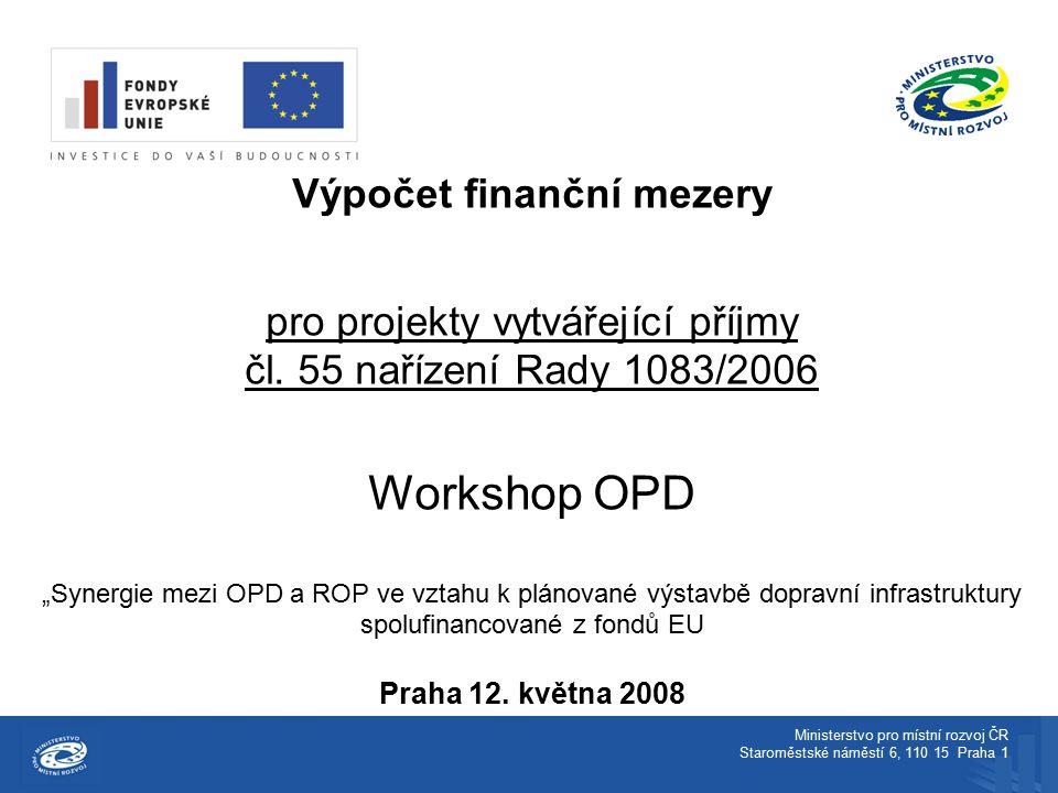 Výpočet finanční mezery pro projekty vytvářející příjmy čl.