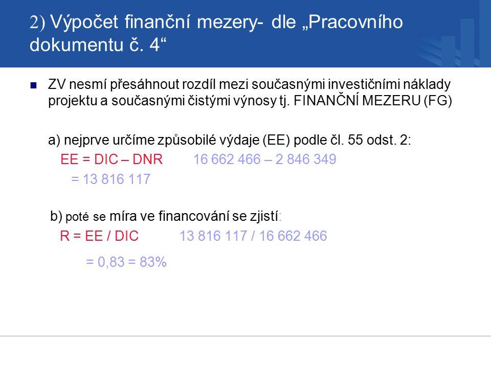 """2) Výpočet finanční mezery- dle """"Pracovního dokumentu č."""