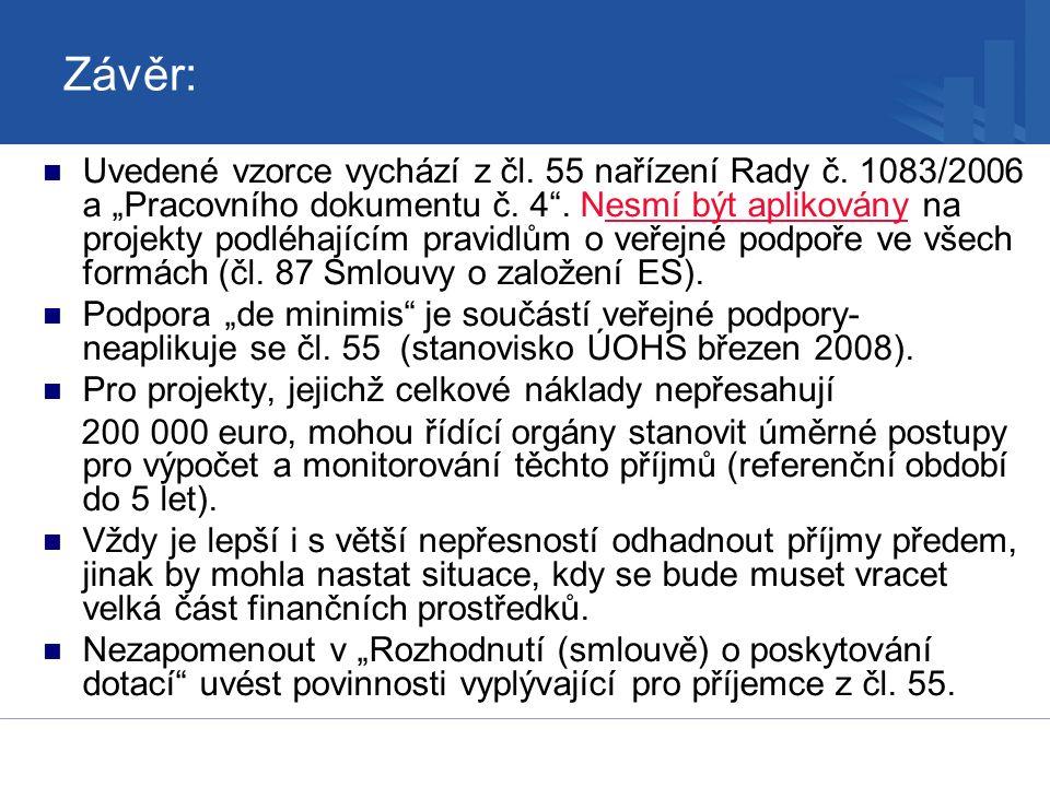 Závěr: Uvedené vzorce vychází z čl. 55 nařízení Rady č.